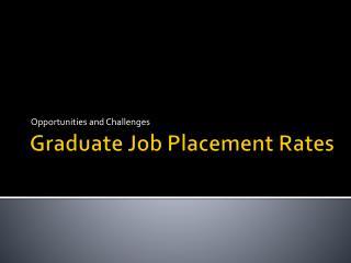 Graduate Job Placement Rates