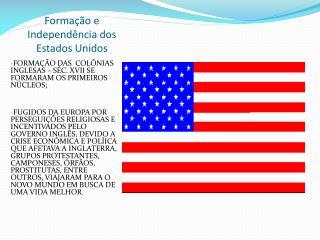 Formação e Independência dos Estados Unidos