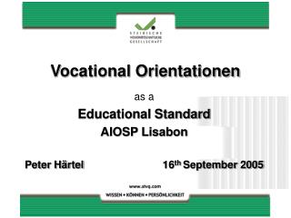 Vocational Orientationen