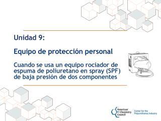 Unidad 9: Equipo de protección personal