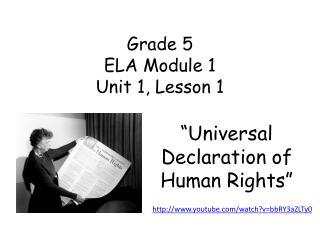 Grade 5 ELA Module 1  Unit 1, Lesson 1