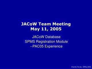 JACoW Team Meeting May 11, 2005