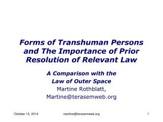 Forms of Transhuman Persons and The Importance of Prior Resolution of Relevant Law