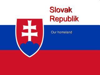 Slovak Republik