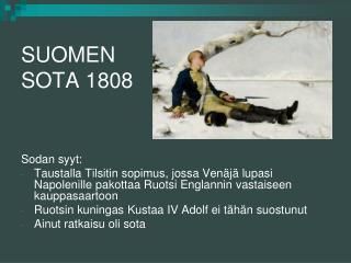 SUOMEN SOTA 1808