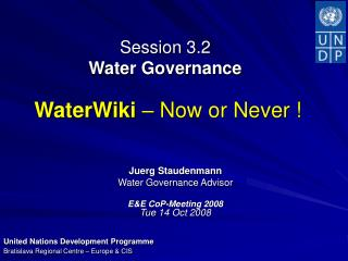 Session 3.2  Water Governance WaterWiki  – Now or Never !