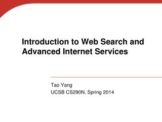 Introduction to Web Search and Advanced Internet Services