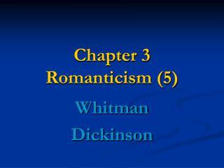Chapter 3 Romanticism (5)