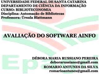 UNIVERSIDADE FEDERAL DE SANTA CATARINA DEPARTAMENTO DE CIÊNCIA DA INFORMAÇÃO