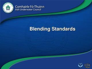 Blending Standards