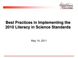 Best Practices in Implementing the 2010 Literacy in Science Standards