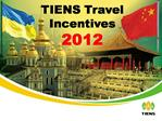 TIENS Travel Incentives 2012