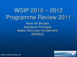 WSIP 2010 – 2012  Programme Review 2011