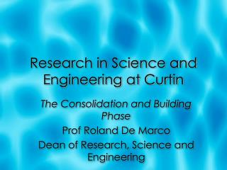 Research in Science and Engineering at Curtin