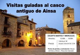 Visitas guiadas al casco  antiguo de Ainsa