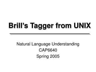 Brill's Tagger from UNIX