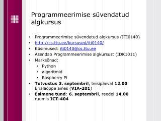 Programmeerimise süvendatud algkursus