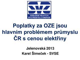 Poplatky za OZE jsou hlavním problémem průmyslu ČR s cenou elektřiny