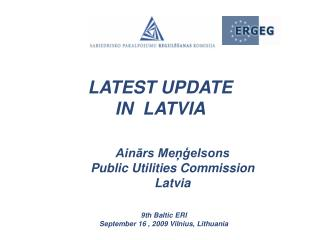LATEST UPDATE  IN  LATVIA