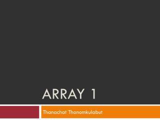 Array 1
