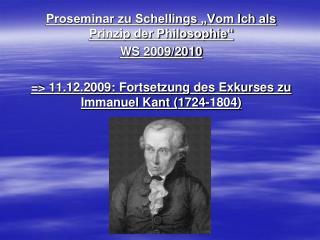 """Proseminar zu Schellings """"Vom Ich als Prinzip der Philosophie"""" WS 2009/2010"""