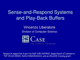 Sense-and-Respond Systems and Play-Back Buffers