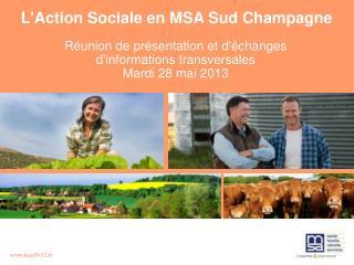 L'Action Sociale en MSA Sud Champagne