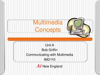 Multimedia Concepts