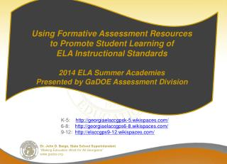 Using Formative Assessment Resources to Promote Student Learning of  ELA Instructional Standards