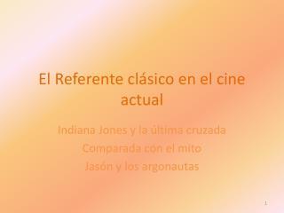 El Referente clásico en el cine actual