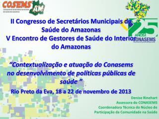 II Congresso de Secret�rios Municipais de Sa�de do Amazonas