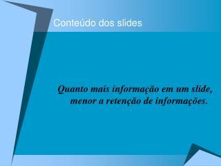 Conteúdo dos slides