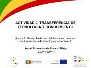 ACTIVIDAD 2. TRANSFERENCIA DE TECNOLOGÍA Y CONOCIMIENTO