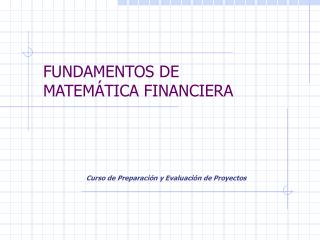 FUNDAMENTOS DE MATEM TICA FINANCIERA
