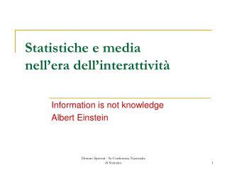 Statistiche e media   nell'era dell'interattività
