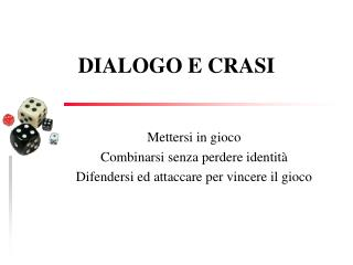 DIALOGO E CRASI