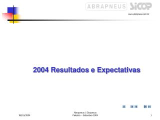 2004 Resultados e Expectativas