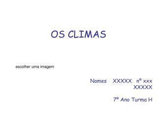 OS CLIMAS