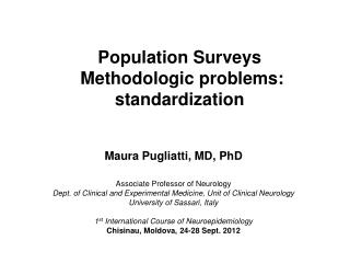Population Surveys  Methodologic problems: standardization
