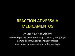 REACCIÓN ADVERSA A MEDICAMENTOS