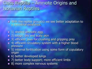 Class Reptilia – Amniote Origins and Nonavian Reptiles