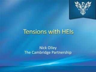 Tensions with HEIs