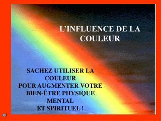 L INFLUENCE DE LA COULEUR