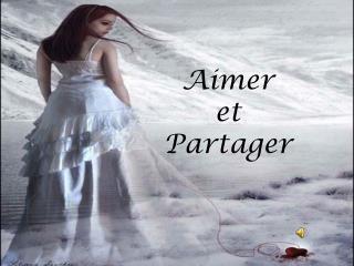 Aimer   et   Partager