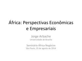 África: Perspectivas Econômicas e Empresariais