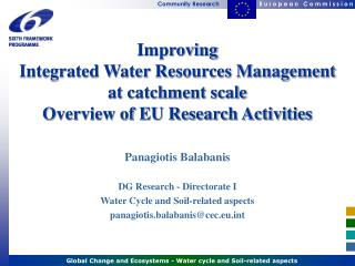 Improving  Integrated Water Resources Management at catchment scale Overview of EU Research Activities