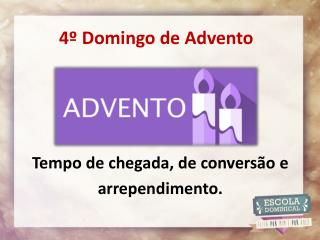 4º Domingo de Advento