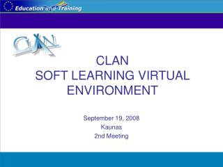 CLAN SOFT LEARNING VIRTUAL ENVIRONMENT