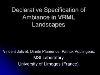 Declarative Specification of Ambiance in VRML Landscapes
