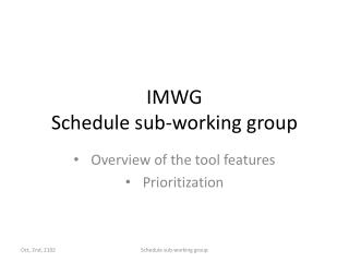 IMWG Schedule sub-working group
